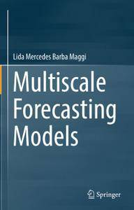 Multiscale Forecasting Models (Repost)