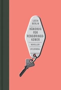 «Håndbog for rengøringskoner» by Lucia Berlin