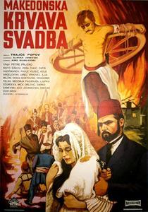 Bloodshed at the Wedding (1967) Makedonska krvava svadba