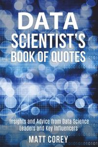 Data Scientist's Book of Quotes