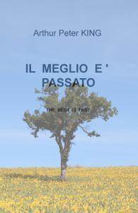 IL MEGLIO E ' PASSATO