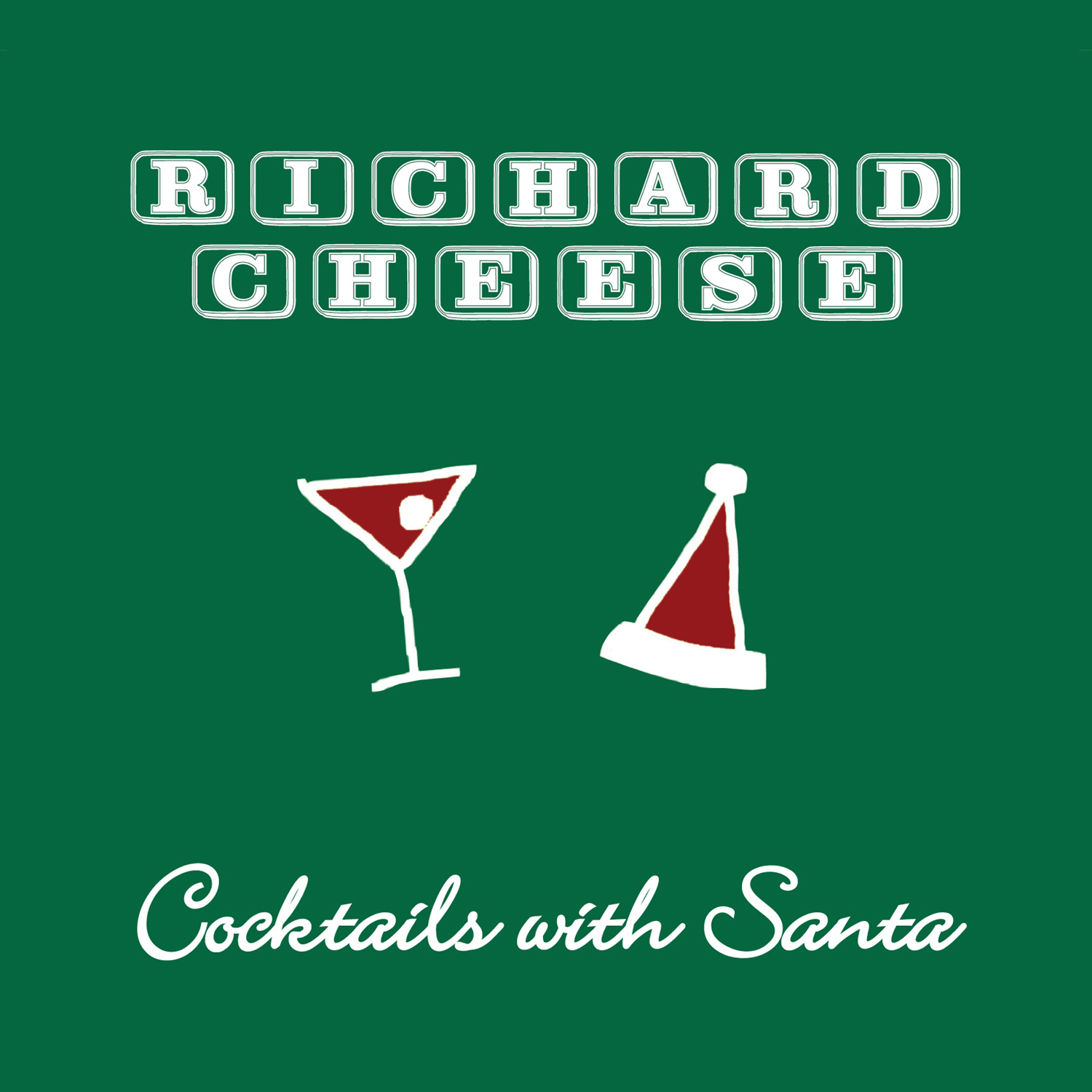 Richard Cheese & Lounge Against The Machine - Cocktails with Santa (2013) [Official Digital Download]
