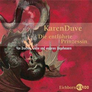 Karen Duve - Die entführte Prinzessin