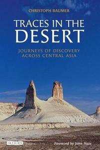 Traces in the Desert: Journeys of Discovery across Central Asia (Repost)