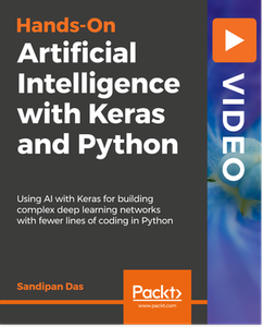 Hands-On Artificial Intelligence with Keras and Python