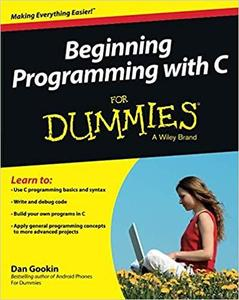 Beginning Programming with C For Dummies [Repost]