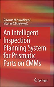 An Intelligent Inspection Planning System for Prismatic Parts on CMMs