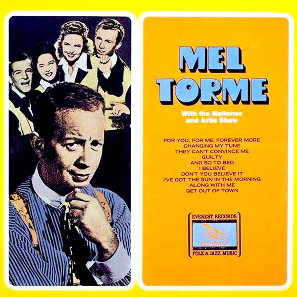 Mel Torme, Artie Shaw & The Meltones - Mel Torme with the Meltones and Artie Shaw (Remastered) (1946/2019) [24/44]