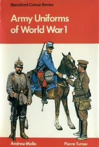 Army Uniforms of World War 1: European and United States Armies and Aviation Services (Blandford Colour Series)