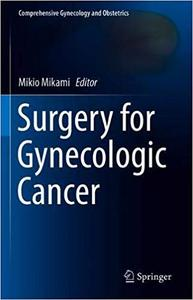Surgery for Gynecologic Cancer