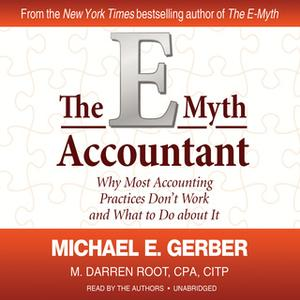 «The E-Myth Accountant» by Michael E. Gerber,M. Darren Root CPA CITP