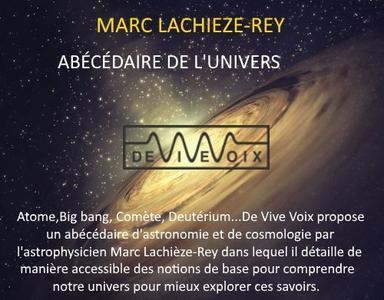 """Marc Lachièze-Rey, """"Abécédaire de l'Univers"""""""