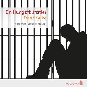 «Ein Hungerkünstler» by Franz Kafka