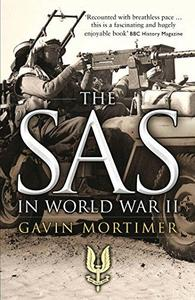 The SAS in World War II: An Illustrated History (Repost)