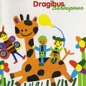 Dragibus - Barbapoux (1996) {1998 Saravah/Polystar}