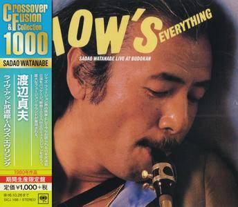 Sadao Watanabe - How's Everything: Sadao Watanabe Live At Budokan (1980) {2016 Japan Crossover & Fusion Collection Series}