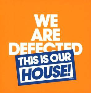 Various Artists - We Are Defected This Is Our House (2016)