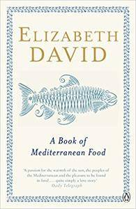A Book of Mediterranean Food, 2nd Edition