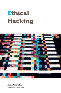 Ethical Hacking (Law, Technology and Media)