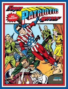 Super Patriotic Heroes (2018) (Oroboros-DCP