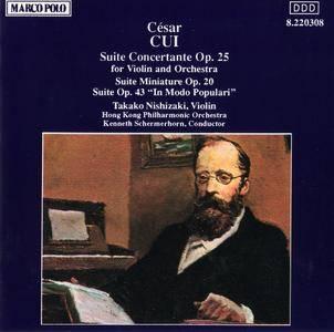 Takako Nishizaki, HKPO, Kenneth Schermerhorn - Cesar Cui: Suite Concertante; Suite Miniature; In Modo Populari (1985)