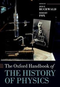 The Oxford Handbook of the History of Physics (Repost)