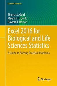 Excel 2016 for Biological and Life Sciences Statistics: A Guide to Solving Practical Problems (Repost)