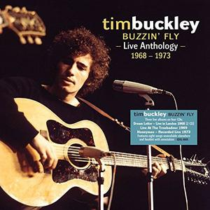 Tim Buckley - Buzzin' Fly: Live Anthology 1968-1973 (2017)