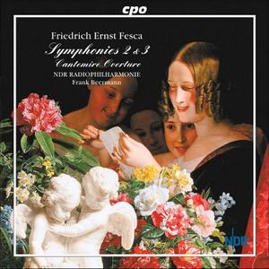 Frank Beermann, NDR Radiophilharmonie - Friedrich Ernst Fesca: Symphonies 2 & 3; Cantemire Overture (2003)