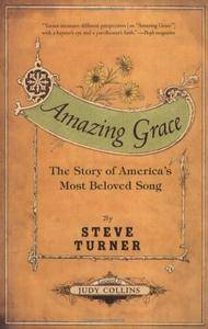 Amazing Grace: The Story of America's Most Beloved Song (Repost)