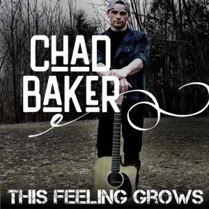 Chad Baker - This Feeling Grows (2019)