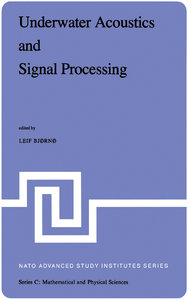 """""""Underwater Acoustics and Signal Processing"""" ed. by Leif Bjørnø"""