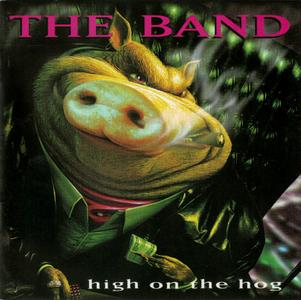 The Band - High On The Hog (1996) {2006, Remastered}