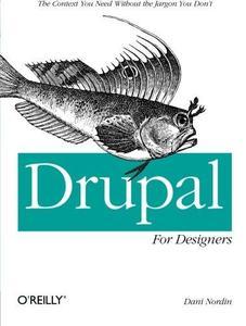 Drupal for Designers (Repost)