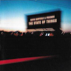 David Garfield & Friends - The State Of Things (2005)