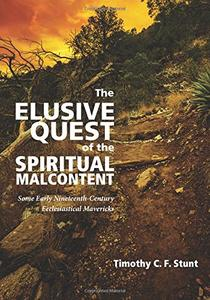 The Elusive Quest of the Spiritual Malcontent: Some Early Nineteenth-Century Ecclesiastical Mavericks