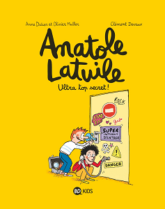 Anatole Latuile - Tome 5 - Ultra-top Secret!