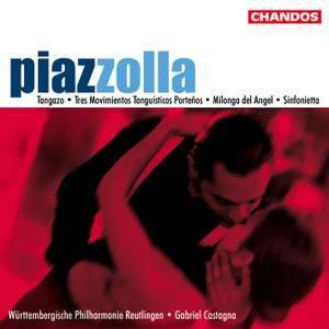 Gabriel Castagna, Wurttemberg Philharmonie Reutlingen -  Astor Piazzolla: Symphonic Works (2003)