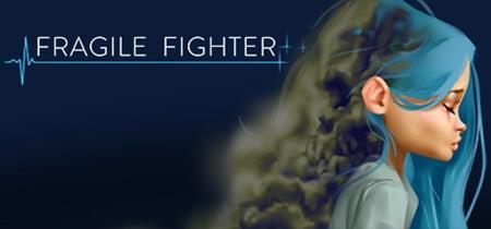 Fragile Fighter (2019)