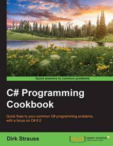 C# Programming Cookbook