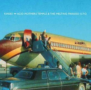 Kinski ∞ Acid Mothers Temple & The Melting Paraiso U.F.O. - Kinski ∞ Acid Mothers Temple & The Melting Paraiso U.F.O. (2019)