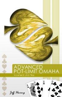 Advanced Pot-limit Omaha Volume II: Lag Play (repost)