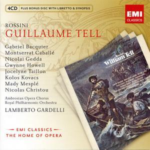 Lamberto Gardelli, Royal Philharmonic Orchestra, Montserrat Caballé - Rossini: Guillaume Tell (2010)