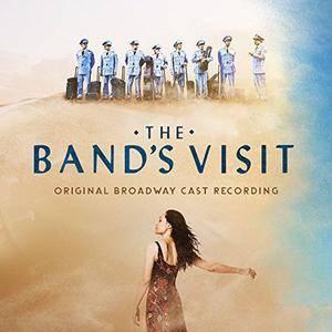 David Yazbek - The Band's Visit (Original Broadway Cast Recording) (2017) [Official Digital Download]