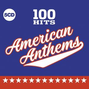 VA - 100 Hits: American Anthems (2019)