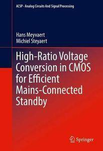 High-Ratio Voltage Conversion in CMOS for Efficient Mains-Connected Standby