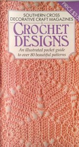 Southern Cross Decorative Craft Magazines Crochet Designs
