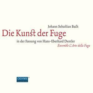 Ensemble L'Arte della Fuga - J.S. Bach: Die Kunst der Fuge, BWV 1080 (In der Fassung von H.E. Dentler) (2017)