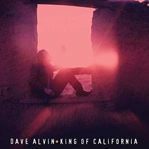 Dave Alvin - King Of California (25th Anniversary Edition) (1994/2019)