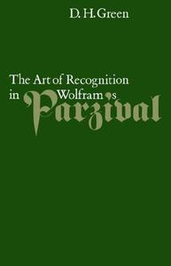 The Art of Recognition in Wolfram's Parzival